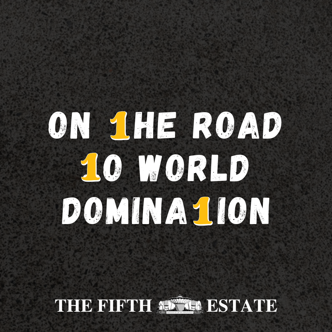 On the road to world domination!1!